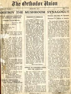 Destroy the Mushroom Synagogue--The Orthodox Union, August 1933