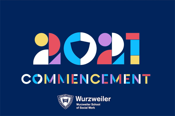 Placard for the Wurzweiler 2021 Commencement