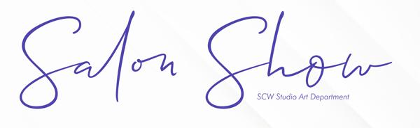 Placard for 2021 Salon Show, Studio Art Department